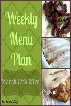 Six Sisters Weekly Menu Plan March 17-23. Some great recipes to plan your weekly menu!