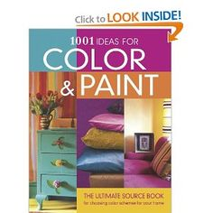 1001 Ideas for Color and Paint by Emma Callery