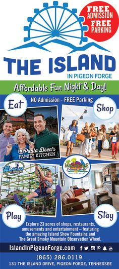The Island Pigeon Forge TN - The Island in Pigeon Forge is a new retail and entertainment center in the heart of The Great Smoky Mountains.