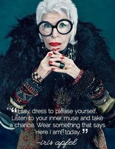 """Wear something that say here I am"" says fashion icon Iris Apfel. Balmain, Fashion Style Quotes, Quotes About Fashion, Fashion Words, Friday Fashion Quotes, Fashion Designer Quotes, Iris Fashion, Bold Fashion, Fashion News"