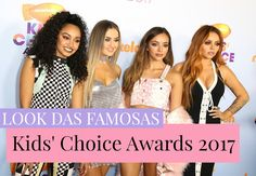 Look Das Famosas | Kids' Choice Awards 2017