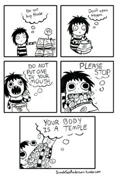 The internal monologue that goes on whenever I cave to junk food. T_T---this is very true for me too :D