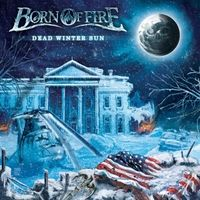 Don't forget to tune in Sat Jan-10th 9pm PST and hang out with us on Heavy Metal Television! Our new CD is out now so pick it up and check it out! For USA orders go to...http://www.cdbaby.com/cd/bornoffire and for non US orders you can go through the Pure Steel web store link...http://www.puresteel-shop.com/BORN-OF-FIRE-Dead-Winter-Sun Thank you all for the continued support!