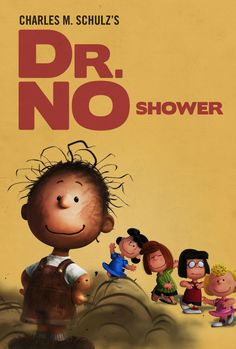Snoopy and the gang send up James Bond from 'Dr. No' to 'Skyfall' and strike comedy gold. Charlie Brown Movie, Snoopy Love, Charlie Brown And Snoopy, Peanuts Movie, Peanuts Characters, Peanuts Snoopy, Snoopy Comics, Lucy Van Pelt, Lego