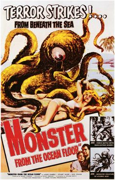 Monster From the Ocean Floor 1954 Movie Poster Oversize Style A. Available here: http://www.classichorrorposters.com/shop/1950s-horror-movie-posters/monster-from-the-ocean-floor-1954-movie-poster-oversize-style-a/