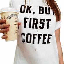 2015 Moda Harajuku Dorywczo Nowych Kobiet Fajne Ok, ale najpierw kawy Grunge…