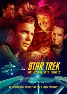"""Star Trek: The Original Series """"The Trouble with Tribbles"""" (First Broadcast: December 29 Star Trek Tv Series, Star Trek Show, Star Trek Original Series, Star Wars, Star Trek Characters, Star Trek Movies, Sci Fi Movies, Science Fiction, Star Trek Posters"""