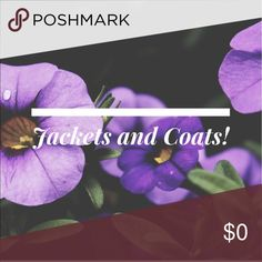 Jackets and Coats! Make me an offer! Jackets & Coats