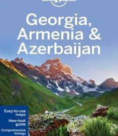 Lonely Planet Georgia Armenia & Azerbaijan (Travel Guide) PDF