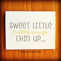 "Sympathy Card"" Chin up buttercup "" Greeting Card. Get well soon. Thinking of you on Wanelo"