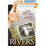 Another great read from Francine Rivers, focusing on the mother, daughter relationship.