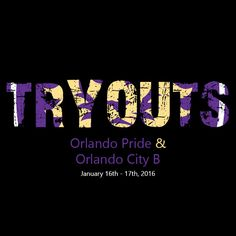 Orlando Pride & Orlando City B will host open tryouts in January 2016 for their NWSL & USL teams. Professional Soccer trials in Florida, USA.