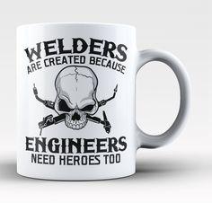 Welders - An Engineers Hero - Mug