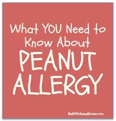 What you don& know about peanut allergy can put a child at risk. Get the facts. (And note that Food Allergy Awareness Week 2013 is May Tree Nut Allergy, Egg Allergy, Allergy Asthma, Peanut Allergy, Sesame Allergy, Allergy Free, Peanut Tree, Kids Allergies, Tips & Tricks