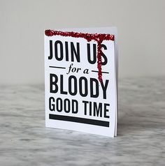 bloodyinvite - @Katie West Oswalt  You probably have everything made already but in case you throw another grown up halloween party in the future, I thought these were cute!