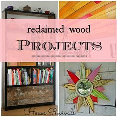 House Revivals: Reclaimed Wood Projects