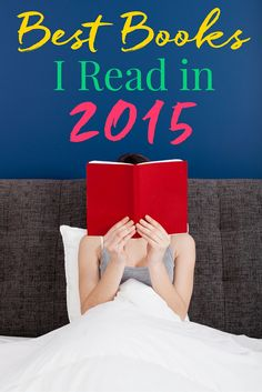 These are theBest Books I Read in 2015and why I loved them!