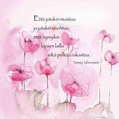 Tommy Tabermann Runokortti 4 Poem Quotes, Lyric Quotes, Words Quotes, Wise Words, Finnish Words, Some Text, Beautiful Mind, Love Poems, Note To Self