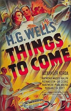 Things to Come - H.G. Wells