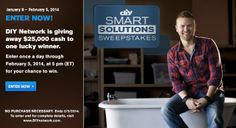 Enter the DIY Smart Solutions Sweepstakes every day for your chance to win $25,000 cash!