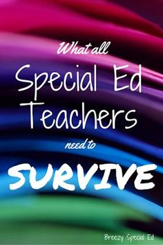13 Things Every Special Education Teacher Needs in their Classroom