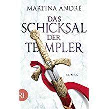 Das Schicksal Der Templer Roman Schicksal Das Der Roman Schicksal Templer Romane