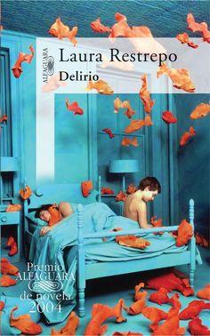 Delirio-Laura Restrepo