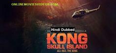WATCH KONG SKULL ISLAND (2017) HINDI DUBBED ONLINE MOVIE – ONLINEMOVIESVIDEOS