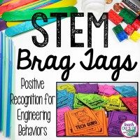 STEM Brag Tags: Positive Recognition for Engineering Behaviors - Teach Outside the Box