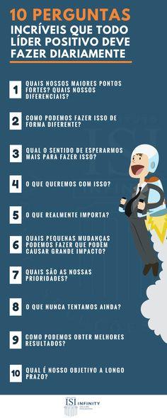 Você é um líder positivo? Veja aqui algumas perguntas que todo líder positivo deve fazer diariamente! #FicaaDica #Líder #Liderança #LíderPositivo #ISIInfinity