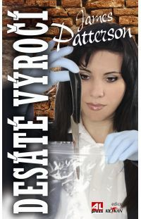 Desáté výročí - James Patterson #alpress #výročí #james #patterson #detektivka #knihy