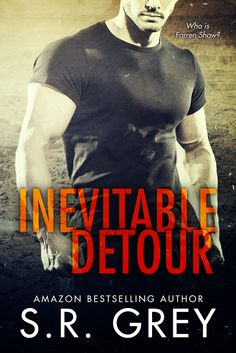 .✜✜ BLOG TOUR - INEVITABLE DETOUR by S.R. GREY + REVIEW by the ROCK CHICK FAIRY + GIVEAWAYS!!! ✜✜