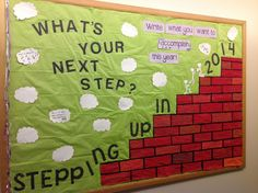"""""""Stepping up in 2014"""" - A play on New Years Resolutions - Students could write their goals for 2014 in the thought bubbles! January Bulletin Board:"""
