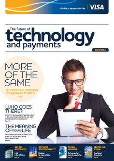 The Future of Technology and Payments report looks at key consumer and societal tech trends and their impact on payments Who Goes There, Rowan, Banks, Insight, Meant To Be, David, Europe, Trends, Technology