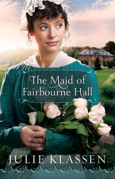 The Maid of Fairbourne Hall by Julie Klassen  To escape her stepfather's scheme to marry her off to a dishonorable man, Margaret Macy flees from London to the country disguised as a housemaid…