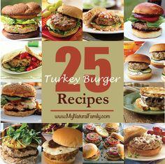 25 of the Best Ground Turkey Burger Recipes - MyNaturalFamily.com #turkey #recipes
