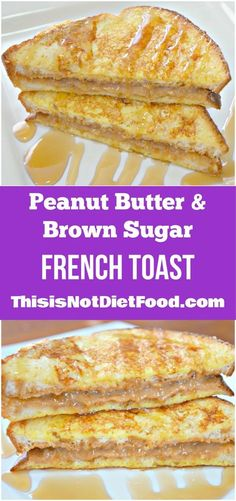 Peanut Butter French Toast. Easy breakfast recipe.