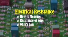 How to Measure, OHM as Function of Temperature Ohms Law, Electric Field, Physical Properties, Physicist, Inference, Conductors, Circuit, Positivity, Detail