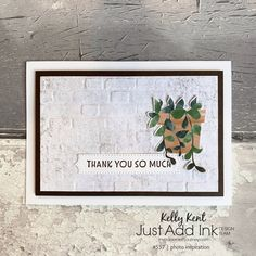 Just Add Ink #557 | photo inspiration – kelly kent Brick Fireplace Wall, Have A Great Friday, Birthday Lunch, Raining Outside, Good Excuses, Embossing Machine, Long Weekend, Scrapbook Cards, Note Cards