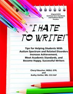 """I Hate to Write"" highly recommended by ASD Support Teachers"