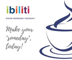 Let your someday be today!  #TheHumanFaceOfInsurance #TodayCounts Good Morning Tuesday, Best Day Ever, Let It Be, How To Make