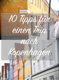 10 Tipps Kopenhagen   Travel: Copenhagen