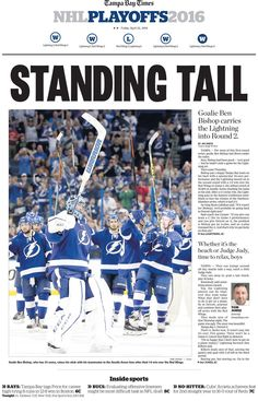 "April 22, 2016 > Paul Driscoll on Twitter: ""Sneak peek of the Friday @TBTimes_Sports section. @TBLightning win Game 5, 1-0, and advance to the second round."""