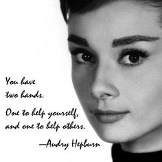 Audrey Hepburn- you have two hands Source by anetafranecka quotes women Audrey Hepburn Photos, Audrey Hepburn Style, Aubrey Hepburn Quotes, Great Quotes, Quotes To Live By, Inspirational Quotes, Citations Audrey Hepburn, Woman Quotes, Life Quotes