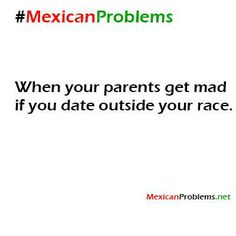 Mexican Problem #9634 - Mexican Problems
