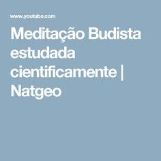 Meditação Budista estudada cientificamente   Natgeo