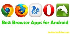 Free 7 Best Browser Apps for Android 2018 - The Best Browsers to Surf The Web. Enjoy To Choose The Best Browser App for Your Android Device and Browsing All