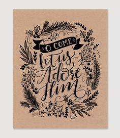 O Come Let Us Adore Him - Print