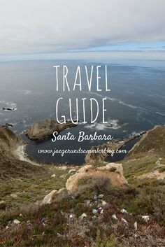 Cafés, Restaurants und Ausflugstipps rund um Santa Barbara, Kalifornien