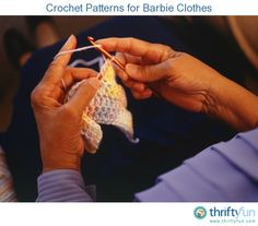 This guide is about crochet patterns for Barbie clothes. Some interesting doll fashions can made with a crochet hook.